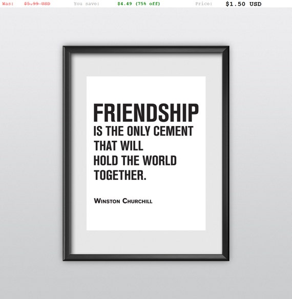 75% off Friendship Print Winston Churchill Quote Poster  Printable Inspiration Typography Wall Art (T27)
