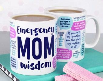 Funny Mug: Emergency Mom Wisdom - mom birthday gift - funny gift, gift for mom, mom mug, mom jokes mug, mother's day gift, mama mug