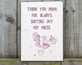 Mother's Day Card, humorous, thank you mum card