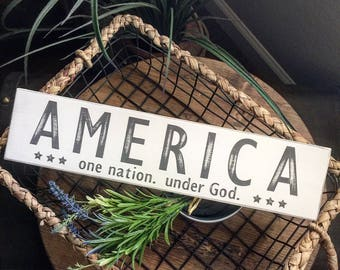 Rustic AMERICA one nation. under God Patriotic signs Summer signs, Fourth of July, Memorial Day decor
