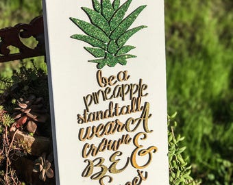 Pineapple/Pineapple Sign/Inspirational/Encouragement/Lasercut/Home Decor/Wall Art