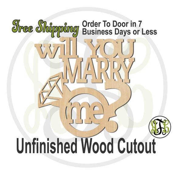 will you marry me - 325011- Engagement Cutout, unfinished, wood cutout, wood craft, laser cut, wood cut out, Door Hanger, wooden sign, party