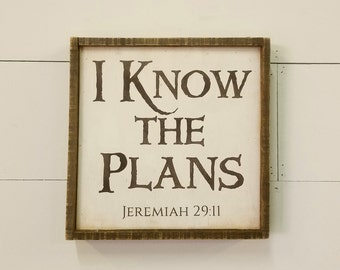 Barnwood Framed Scripture Art / I Know the Plans / Jeremiah 29:11