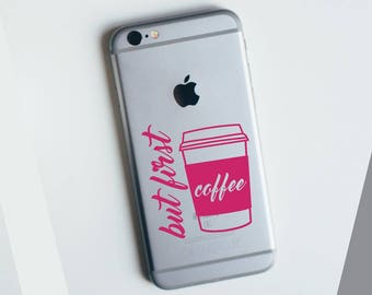 But First Coffee Apple iPhone Decal