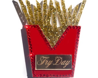 Fry Day French Fries Pin / Brooch