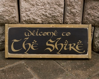 Lord Of The Rings Sign, LOTR, Welcome to The Shire, Hobbit, Wood Sign