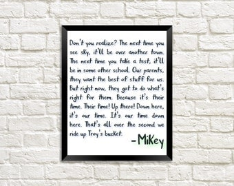 THE GOONIES movie quote - Mikey's speech - Instant Digital Download - 8x10 Photo Print