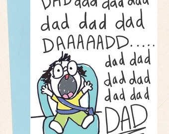 Funny Dad Birthday Card, Dad Card, From Child to Dad, Thank You Dad, New Dad Card, Funny Father's Day