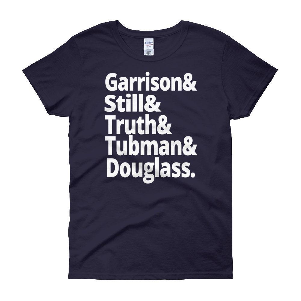US Abolitionist Leaders - Black History Women's T-shirt