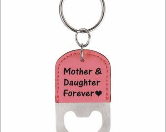 Bottle Opener Key chain for Mom, Mom's Gift from Daughter, Mothers Day Key ring Gift, Personalized Gift for Mom's Birthday, LKC014