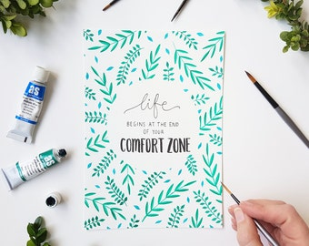 Original Watercolour Painting, Life Begins at the End of Your Comfort Zone, floral pattern, hand lettering quote art, modern calligraphy