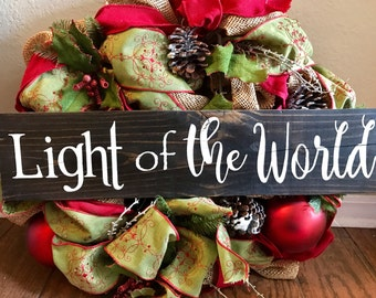 Light of the World- hand painted sign -  christmas plaque, holiday decor,  christmas gifts, christian decor, christmas table decoration