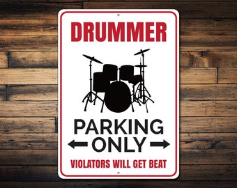 Drummer Parking Sign, Drummer Gift, Gifts for Drummers, Drum Player, Drum Wall Decor, Boy Room Decor, Band Decor Quality Aluminum ENS1002553