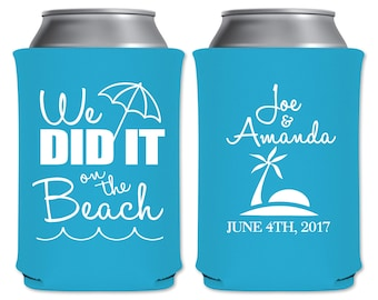 Beach Wedding Can Coolers Beverage Insulators Personalized Spring/Summer Wedding Favors | We Did It On The Beach | PLEASE READ DESCRIPTION