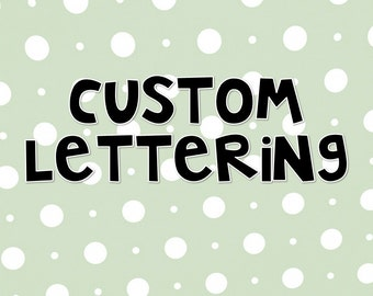 Custom Lettering Option