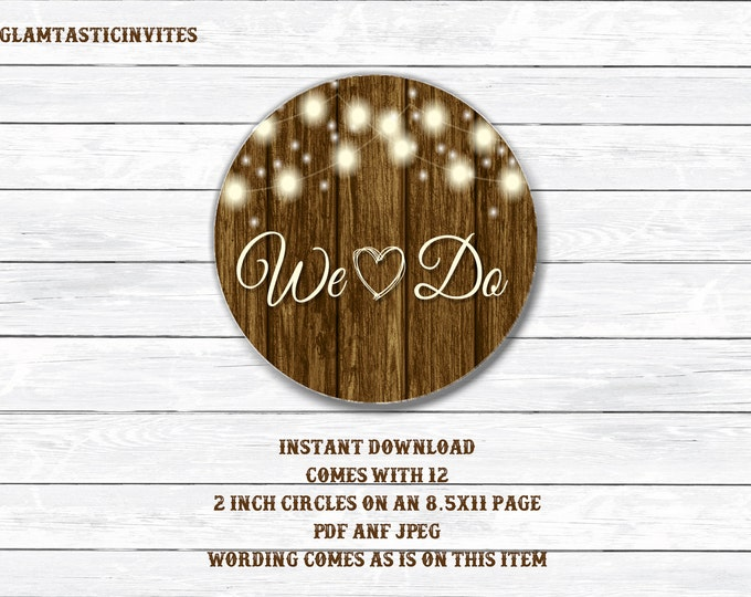 Rustic Wedding Tags, We Do Tags, Wedding Tags, Wedding Cupcake Toppers, Shower Tags, Shower Sticker, Bridal Shower Tag, Bridal Shower, We Do