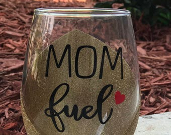 Mom Fuel | Glitter Wine Glass