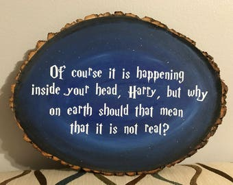 Harry Potter, Harry Potter Sign, Albus Dumbledore, Of course it is happening inside your head Sign