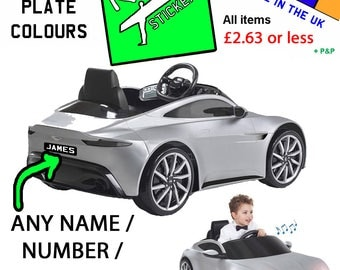 Personalised licence plate to fit kids' Aston Martin DB10 6V electric ride on car toy (better than James Bond 007). number plate