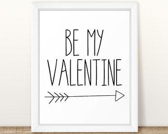 Be My Valentine, Valentine Wall Art, Valentine Day Sign, Black and White Valentine Printable, Valentine Printable, Happy Valentine's Day Art