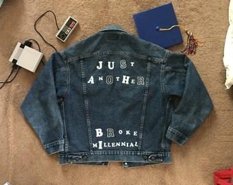 Just Another Broke Millennial denim jacket vintage levis flocked vinyl letters graphic text sarcastic protest size M