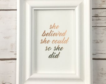 She Believed She Could So She Did Foil Print