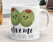 Olive Me Loves Olive You - Ceramic Mug 11oz or 15oz - Funny Love Song Pun Olives All Of Me Loves All Of You Valentines Day Gift Funny Mugs