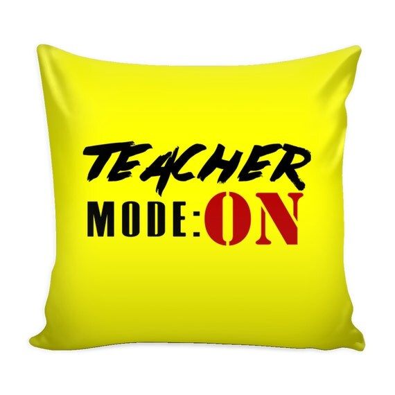 Pillow Cover - Teacher Mode: On