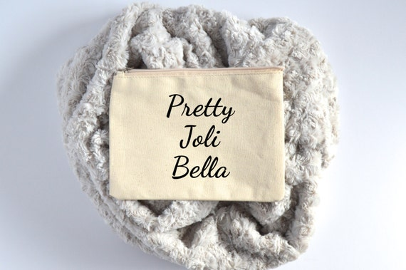 Canvas Cosmetic Bag: Pretty, Joli, Bella - French/Italian Script Bag