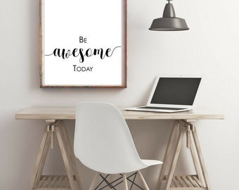 Be Awesome Wall Art , Love , Motivational Print , Typography Print , Floral , A4 Wall Art , Digital Art , Valentines Day
