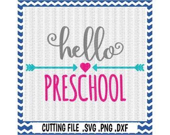 Preschool SVG, Hello Preschool,  First Day of Preschool, Svg-Dxf-Png-Fcm, Cut Files For Silhouette Cameo/ Cricut, Svg Download.