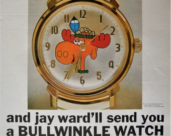 Bullwinkle Watch ad.  1969 Bullwinkle Moose Watch ad.  Dudley Do-Right.  Rocky and Bullwinkle ad. Jay Ward Productions.