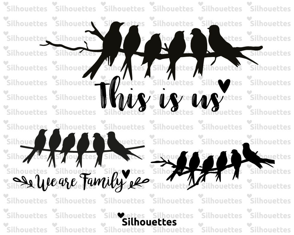Svg Family Birds We Are Family This Is Us 3 Designs
