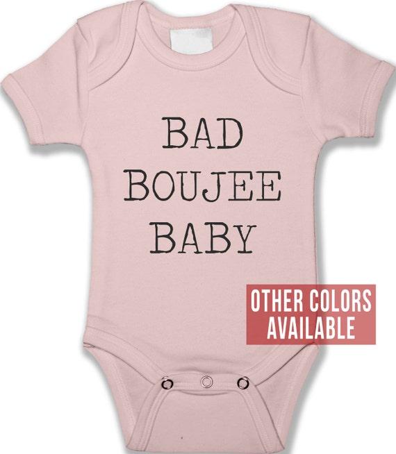 Bad & Boujee Baby Bodysuit Uni Baby Clothes Boy Girl
