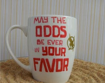 Hand-made Hunger Games / May The Odds Be Ever In Your Favor Mug