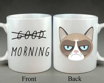 Good Morning Grumpy Cat Mug Gift Joke Funny Birthday Present Friends Family