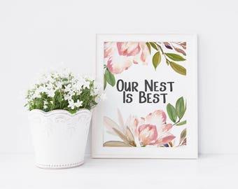 Our Nest Is Best - Printable Bedroom Art - Pink Flowers - Pink Bedroom Decor - Cottage Chic Bedroom - Bedroom Wall Art - Instant Download