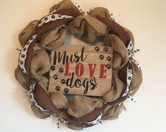 Must Love Dogs Burlap Wreath