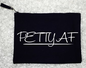 PETTY AF Large Make Up Bag, Cosmetic Bag, Cotton Canvas, Monogram Bag, Tassel, Pouch, Clutch, Personalized Make Up Bag