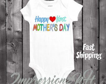 Happy first Mother's day onesie - cute shirt for baby to wear on Mother's Day