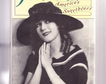 Mary Pickford: America's Sweetheart by Scott Eyman 1990 1st Edition Hardcover