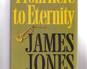 From Here to Eternity by James Jones 1951 Hardcover