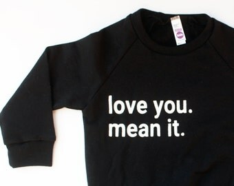 love you. mean it. Fleece Pullover