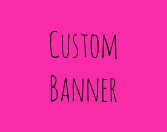 Custom Banner/Customized Banner/Cloth Banner/Birthday Banner/Baby Shower Banner/First Birthday/Photo Prop