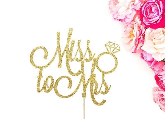 Miss to Mrs Cake Topper Bridal Shower Cake by SocialBashAndCo