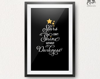 Stars can't Shine without Darkness, Star Poster, Black & White wall art, faux Gold, Inspirational Printable art, Motivational Quote