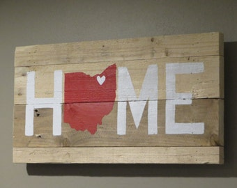 "Ohio Home Pallet Wood Sign - Pallet Sign 10"" X 20"""