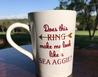 Does this RING make me look like a SEA AGGIE? Mug