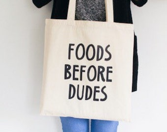 Funny tote bag canvas foods before dudes quote gift for her market tote bag eco friendly