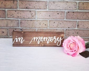 Wedding sign wooden wedding sign in memory sign remembrance sign in remembrance wedding decor rustic sign rustic wedding decorations